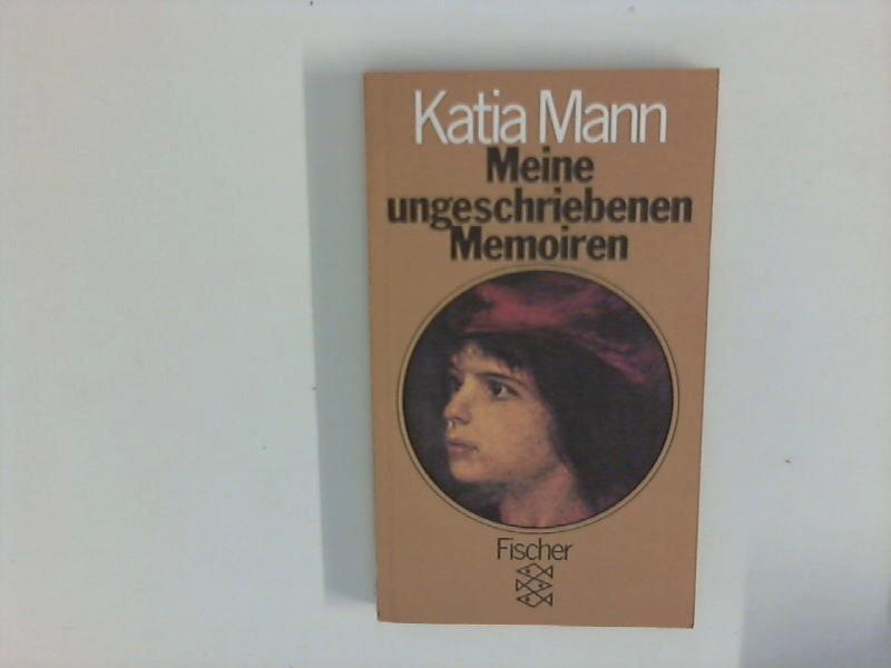 Meine ungeschriebenen Memoiren. Hrsg. von Elisabeth Plessen u. Michael Mann. Ungekürzte Ausg.
