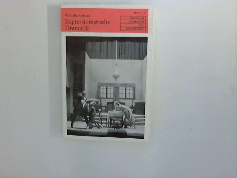 Expressionistische Dramatik. Friedrichs Dramatiker des Welttheaters , Bd. 37