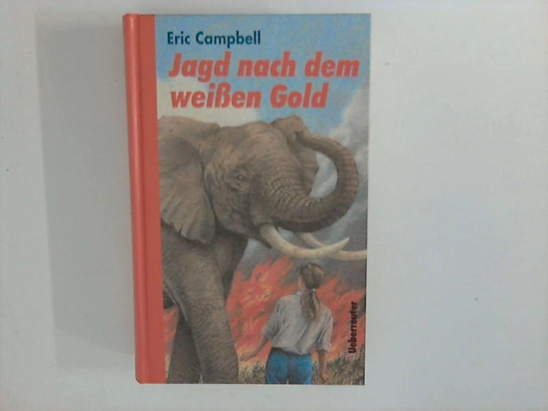 Jagd nach dem weißen Gold Aus dem Englischen von Ulla Neckenauer