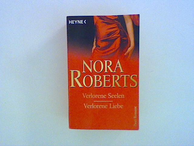 Verlorene Seelen/Verlorene Liebe: Zwei Romane
