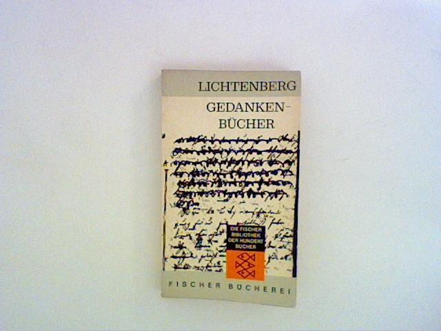 Lichtenberg und Fanz Mautner: GEDANKENBÜCHER. Auflage: 1. Auflage