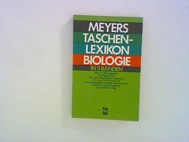 Ahlheim, Karl H.: Meyers Taschenlexikon Biologie: Bd. 2 -  He - Rd