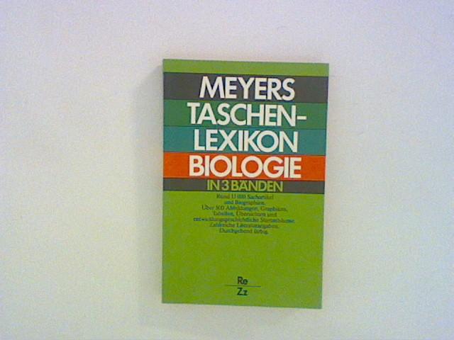 Meyers Taschenlexikon Biologie, Bd. 3: Re - Z Bd. 3
