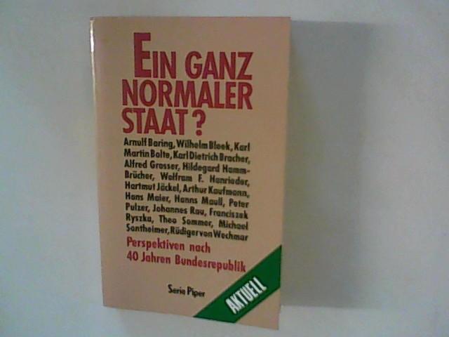 Bleek, Wilhelm Hrsg. und Hanns Hrsg. Maull: Ein ganz normaler Staat? - Perspektiven nach 40 Jahren Bundesrepublik