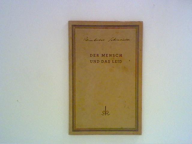 Schneider, Reinhold: Der Mensch und das Leid in der griechischen Tragödie 1.- 5. Tausend