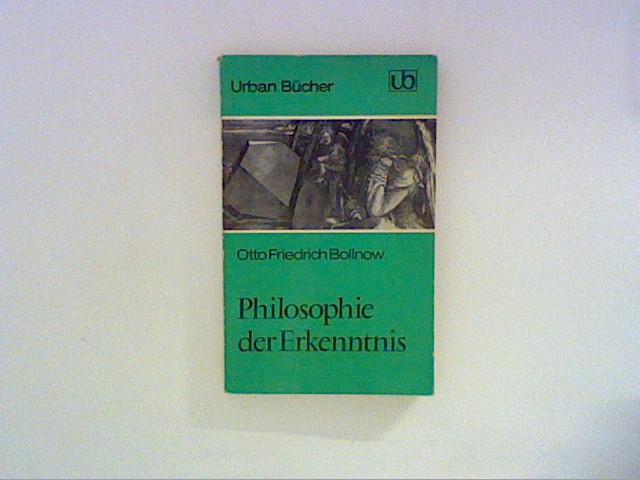 Bollnow, Otto Friedrich: Philosophie der Erkenntnis.