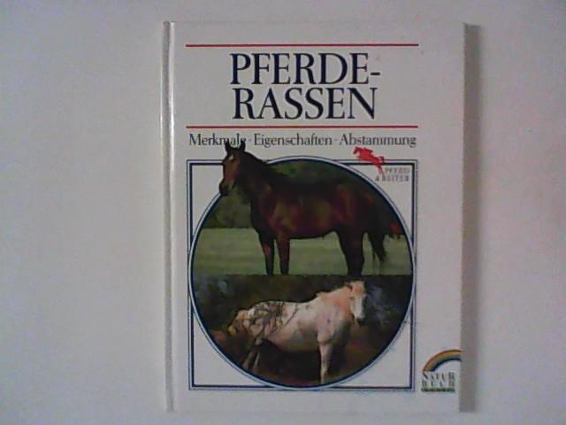 Guarnerio, Lella Salviati Red.: Pferderassen : Merkmale, Eigenschaften, Abstammung.