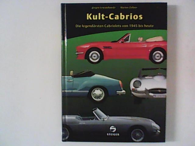 Kult-Cabriolets : Die legendärsten Cabriolets von 1945 bis heute.