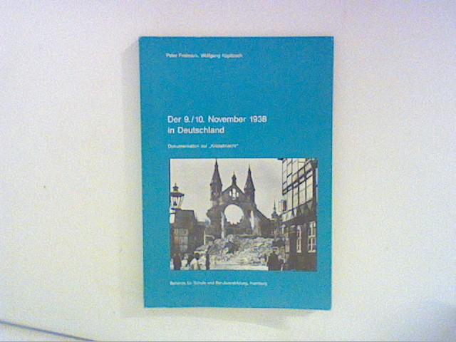 Freimark, Peter und Wolfgang Kopitzsch: Der 9./10. November 1938 in Deutschland. Dokumentation zur Reichskristallnacht.
