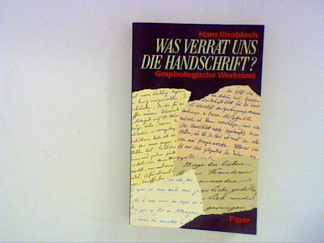 Knobloch, Hans: Was verrät uns die Handschrift?