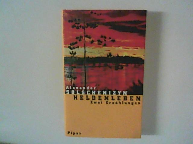 Solchenyzin, Alexander: Heldenleben : Zwei Erzählungen.