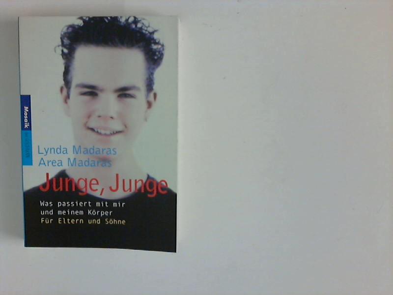Madaras, Lynda und Area Madaras: Junge, Junge: Was passiert mit mir und meinem Körper Deutsche Erstausgabe