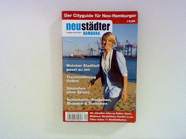 Neustädter Hamburg 2010/2011: Cityguide und Umzugsplaner für Neu-Hamburger