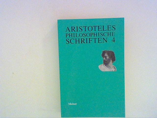 Seidl, Horst: Aristoteles - Philosophische Schriften ,Bd. 4: Politik Bd. 4