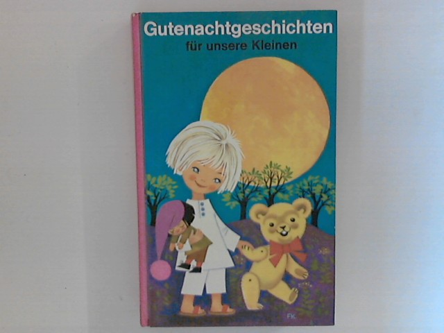Hans, R. Hecke: Gutenachgeschichten für unsere Kleinen.