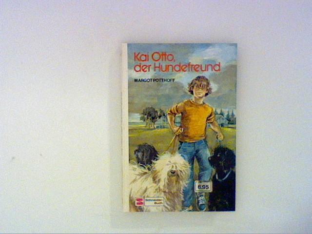Potthoff, Margot: Kai Otto, der Hundefreund