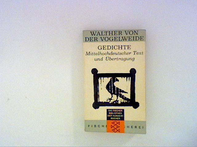 Vogelweide, Walther von der: Gedichte. Mittelhochdeutscher Text und Übertragung