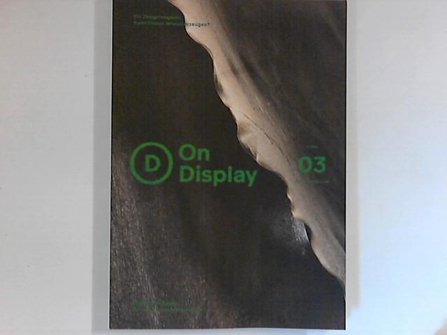 On Display 03: ein Designmagazin: Kann Design Wissen erzeugen? 03/2017