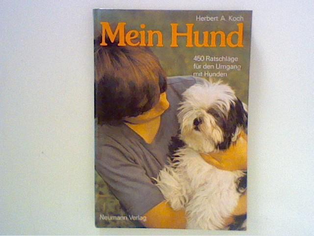 Koch, Herbert: Mein Hund