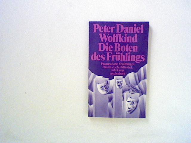 Wolfkind, Peter Daniel: Die Boten des Frühlings