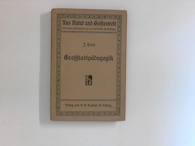 Großstadtpädagogik. Vorträge, gehalten in der Humboldt-Akademie zu Berlin.