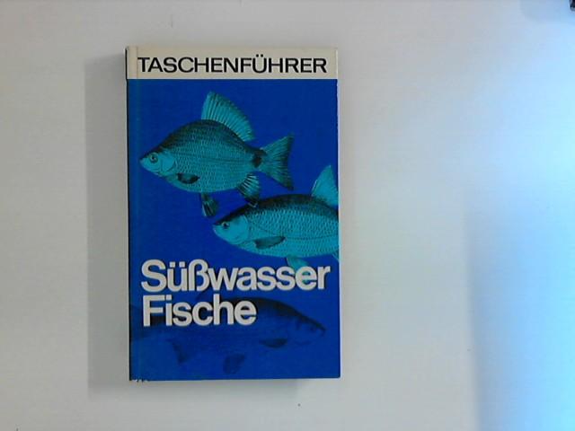 MORAWA, F.W.Frithjof: Süßwasserfische 1. Aufl.