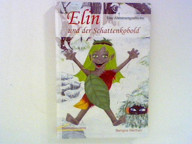 Elin und der Schattenkobold: Eine Abenteuergeschichte