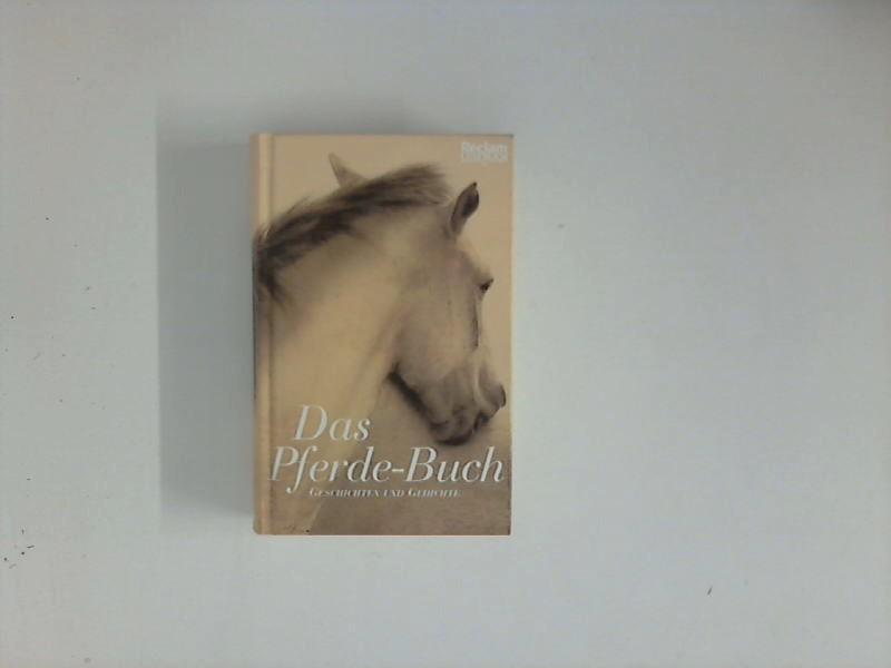 Polt-Heinzl, Evelyne und Christine Schmidjell: Das Pferde-Buch: Geschichten und Gedichte