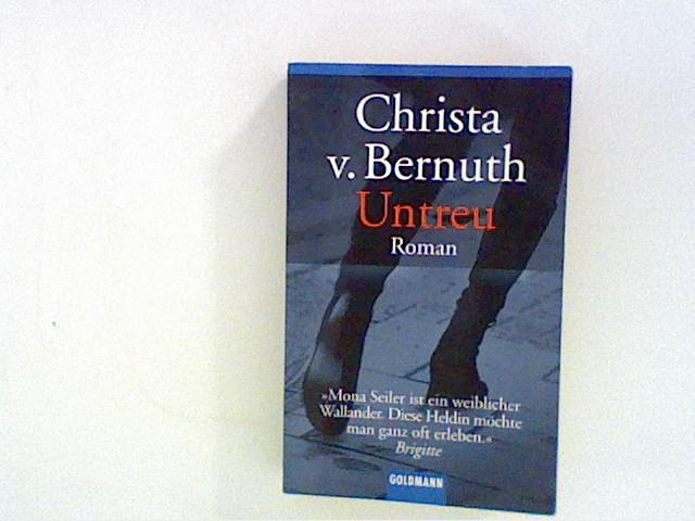 Untreu: Roman Taschenbuchausg., 1. Aufl.