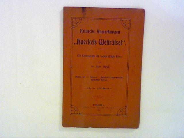 Kritische Anmerkungen zu Haeckels Welträtsel