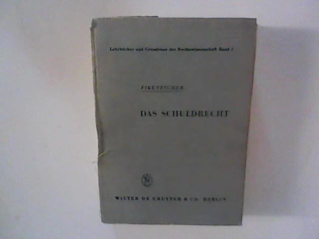 Das Schuldrecht : Lehrbücher und Grundrisse der Rechtswissenschaft Band 2.
