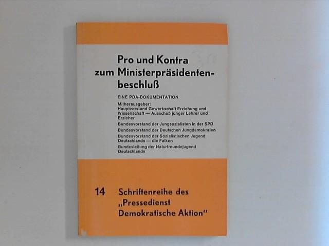 Pro und Kontra zum Ministerpräsidentenbeschluss : e. PDA-Dokumentation, Heft 14 Heft 14