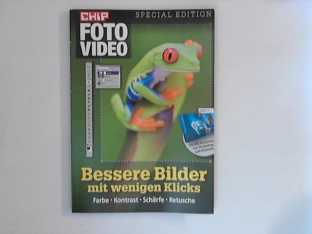 CHIP Foto Video, Special  Edition: Bessere Bilder mit wenigen Klicks
