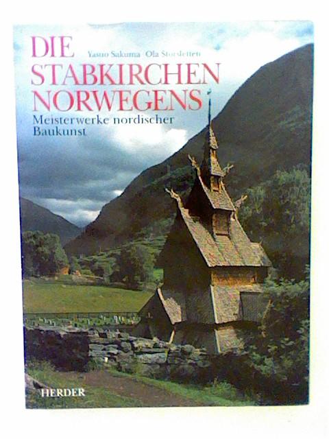 Die Stabkirchen Norwegens. Meisterwerke nordischer Baukunst