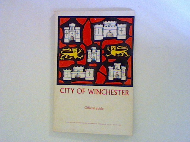 The City of Winchester :- Official Guide