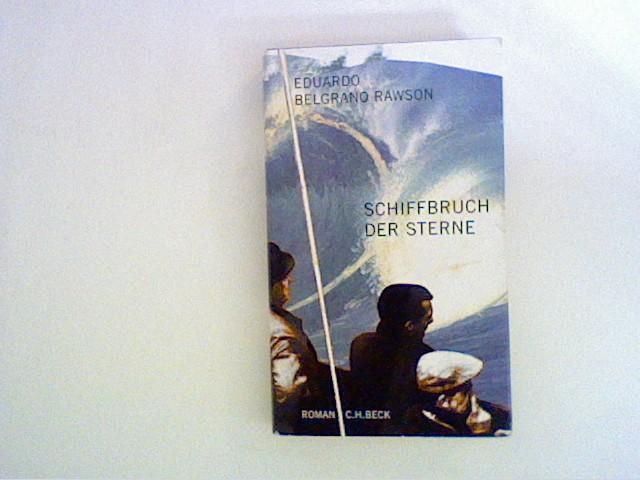 Schiffbruch der Sterne: Roman