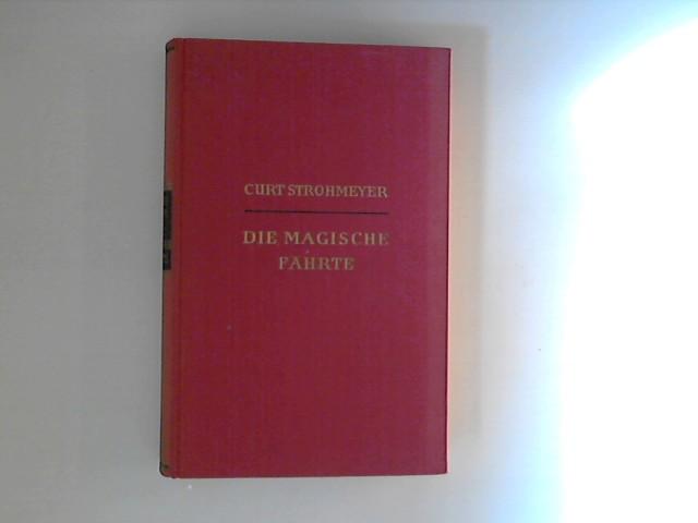 Strohmeyer, C.: Die magische Fährte. Eines Jägers heiter - abenteuerlicher Weg