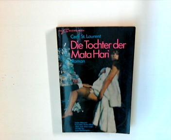 Die  Tochter der Mata Hari : Roman.