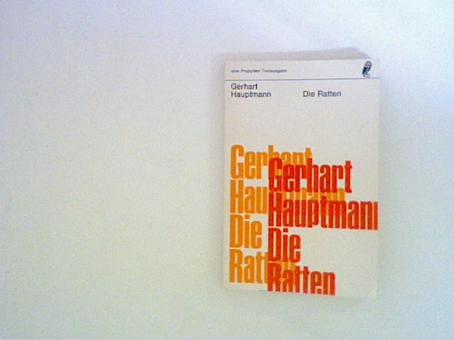 Hauptmann, Gerhart: Die Ratten. Berliner Tragikomödie