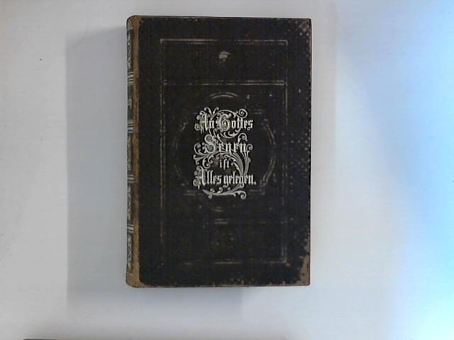 Neues Saalfeldsches Gesang-Buch für die öffentliche und häusliche christliche Andacht. nebst einem Anhange: Die leidensgeschichte Jesu Christi und Gebete zur häuslichen Andacht