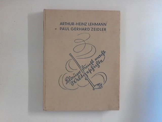 Lehmann, Arthur-Heinz und Paul Gerhard Zeidler: Blauer Dunst macht Weltgeschichte. Kurzweiliger Lebenslauf des Tabaks Auflage: 14.-25. Tsd.