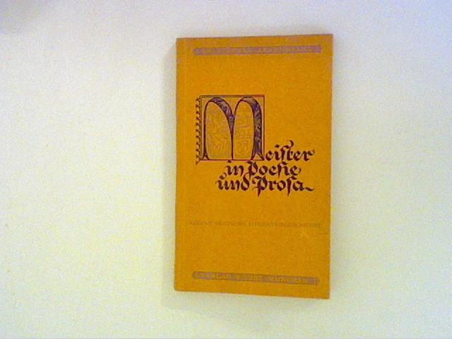 Meister in Poesie und Prosa. kleine deutsche Literaturgeschichte
