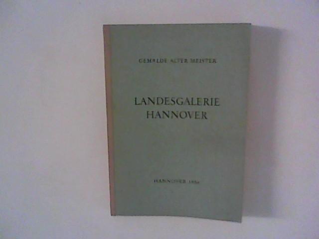 Stuttmann, F.: Landesgalerie Hannover : Gemälde alter Meister 1954.
