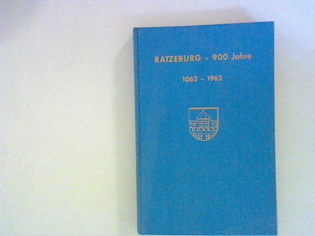 Ratzeburg. 900 Jahre 1062 - 1962