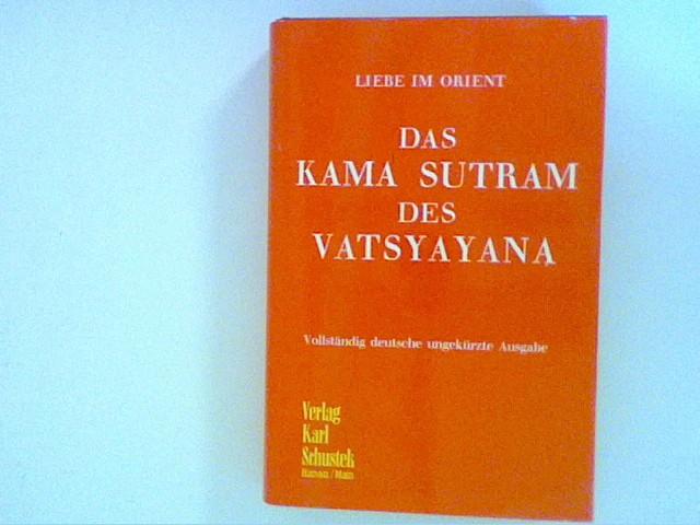 Unbekannt: Das Kamasutram des Vatsyayana
