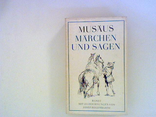 Musäus, Johann Karl August: Märchen und Sagen Bd. 1 Bd. 1