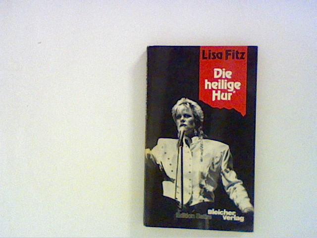 Fitz, Lisa: Die heilige Hur' 1. Aufl.