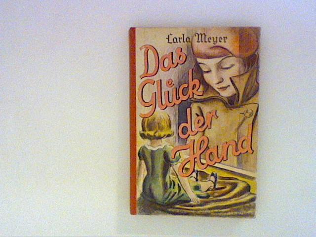 Das Glück der Hand. (Neudeutsche Jugendbücherei ; Bd. 6).