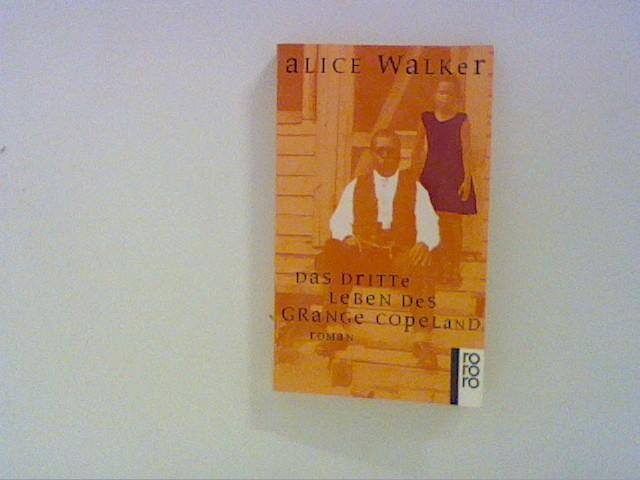 Walker, Alice: Das dritte Leben des Grange Copeland