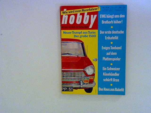 Hobby Wissen Technik Unterhaltung. Nr. 15/63